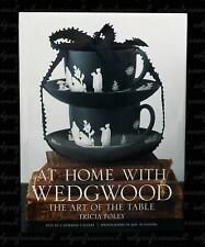 AT HOME WITH WEDGWOOD BOOK THE ART OF TABLE BY TRICIA FOLEY