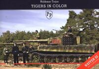 Trojca TIGERS in Color Panzer VI Tiger I & Königstiger in Farbe Waffen-SS Poster