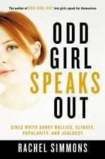 Odd Girl Speaks Out: Girls Write about Bullies, Cliques, Popularity, and Jeal...