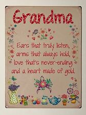 Grandma Ears That Truly Listen SML - Tin Metal Wall Sign