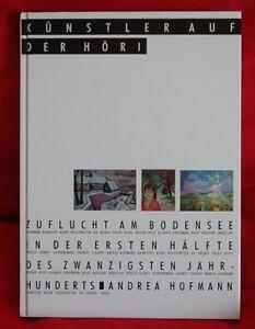 Künstler auf der Höri  Zuflucht am Bodensee in der 1. Hälfte des 20. Jahrhundert