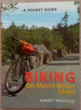 A Pocket Guide Biking on Mount Mt. Desert Island by Audrey  Minutolo -1996