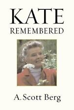 Kate Remembered by A. Scott Berg (2003, Hardcover)
