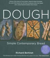 Dough: Simple Contemporary Bread, Paperback by Bertinet, Richard, Brand New, ...