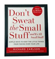 Don't Sweat the Small Stuff...and it's All Small, Richard Carlson Paperback Book