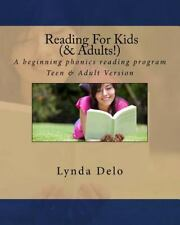 Reading for Kids (and Adults!) : A Beginning Phonics Reading Program, Teen...