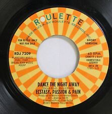 Soul 45 Ecstasy, Passion & Pain - Dance The Night Away / Dance The Night Away On