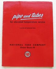 Pipes And Tubes Elevated Temp Svc Nat. Tube Co #26 50s