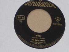 "The Kalin Twins-when - 7"" 45"