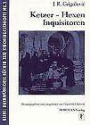 Ketzer - Hexen -Inquisitoren. Geschichte der Inquisition... | Buch | Zustand gut