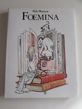 Milo Manara FOEMINA volume firmato numerato 124/1200 Glittering Images 1988
