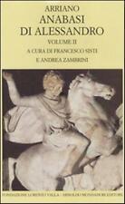 Anabasi di Alessandro. Testo greco a fronte. Vol. 2 - Arriano Flavio