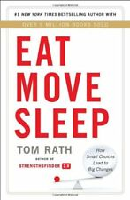 Eat Move Sleep: How Small Choices Lead to Big Chan