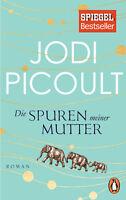 Die Spuren meiner Mutter von Jodi Picoult (09.10.2017, Taschenbuch)