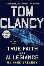 Tom Clancy True Faith and Allegiance (A Jack Ryan Novel)-ExLibrary