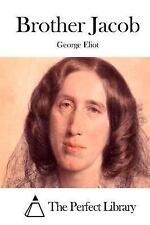 Brother Jacob by George Eliot (2015, Paperback)