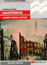 Mastering Modern British History (Macmillan Master),Norman Lowe