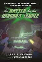 The Battle for the Dragon's Temple: An Unofficial Graphic Novel for Minecraft...