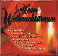 Unser Weihnachtstraum - CD Neu André Rieu Nana Mouskouri Zuckowski Carpendale
