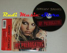 CD Singolo BRITNEY SPEARS My prerogative 2004 eu 82876 65253 2  (S1**) mc dvd