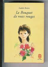 """Isabelle Rivière : Le Bouquet de roses rouges """" Editions Le Livre de Poche"""