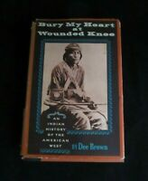 """""""Bury My Heart at Wounded Knee"""" Dee Brown 1970, 1st Edition, 1st Print, by H,R&W"""