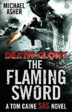 Death or Glory II: The Flaming Sword, Asher, Michael, Excellent Book
