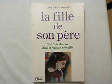 La Fille De Son Pere - Linda Schierse Leonard