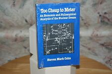 TOO CHEAP TO METER COHN ECONOMIC PHILOSOPHICAL NUCLEAR POWER NEW YORK PRESS BOOK