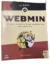 The Book Of Webmin Or How I Learned To Stop Worrying And Love Unix