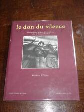 LE DON DU SILENCE - Patrimoine de l'Aisne - Avec 1 CD - Picardie