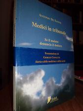 Medici in tribunale...  -  De Santis Antonio  -  2005