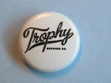 BEER Brewery BUTTON Pinback ~ TROPHY Brewing Co ~ Raleigh, NORTH CAROLINA