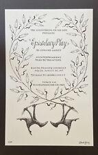 Edward Gorey *Poster for Epistolary Play* LTD ED. ILLUS. & SIGNED BY GOREY -RARE