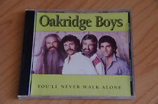 Oakridge Boys - You'll Never Walk Alone (REF BOX C13)