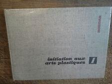 initiation aux arts plastiques livre 1