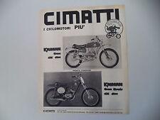 advertising Pubblicità 1970 MOTO CIMATTI KAIMAN CROSS/CROSS STRADA 50