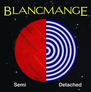 Blancmange - Semi Detached: Deluxe Limited Edition [New CD] UK - Impor