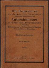 Reparaturen elektr. Maschinen / Ankerwicklungen, orig. Fachbuch 1920