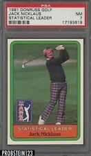 1981 Donruss Golf Statistical Leader Jack Nicklaus PSA 7 NM