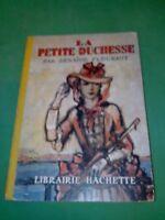 Zénaïde Fleuriot - La petite duchesse - Librairie Hachette (1950)
