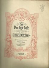 Grieg Peer Gynt Suite I Spartito Antico per Pianoforte Edition Peters 1892