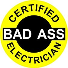 "3 – Certified Bad Ass Electrician 2"" Hard Hat / helmet Stickers H603"