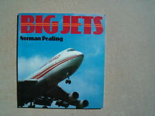 BIG JETS BY NORMAN PEALING