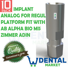 X 10 Implant Analog For Regular Platform Fit With AB Alpha Bio MIS Zimmer Adin