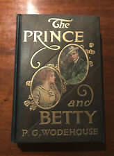 The Prince and Betty by P G Wodehouse 1912 First Edition WJ Watt & Co.