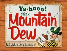 "TIN SIGN ""Yahoo Mountain Dew"" Vintage Soda Ad Garage Alcohol Bar"