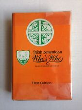 Irish American Who's Who by John J Concannon and Frank Cull First Edition (1984)
