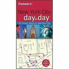 Frommer's Day by Day - Pocket Ser.: New York City Day by Day 40 by Alexis Lipsi