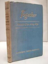 Together - Annals of an Army Wife by Katherine Tupper Marshall HB 1947 Illust